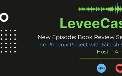 The Phoenix Project – Leveecast